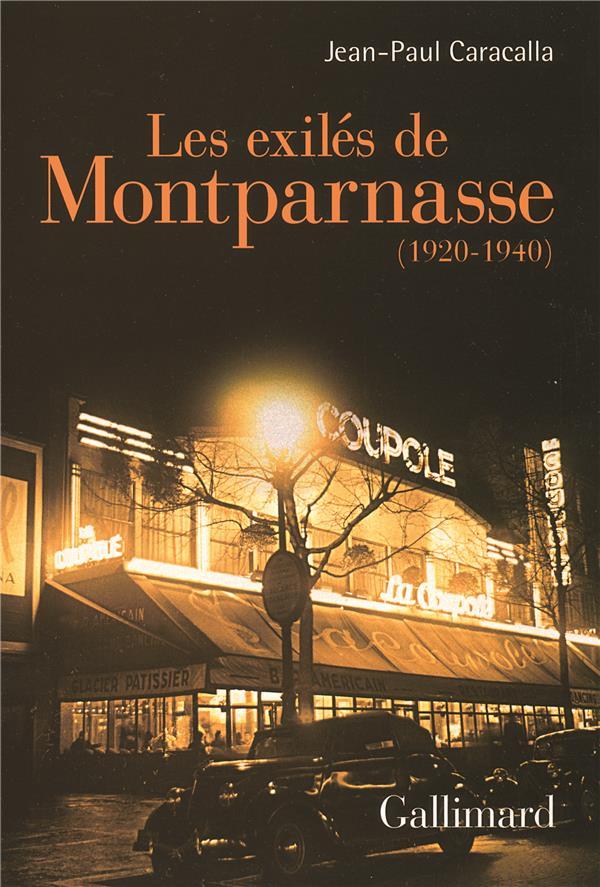 LES EXILES DE MONTPARNASSE (1920-1940)