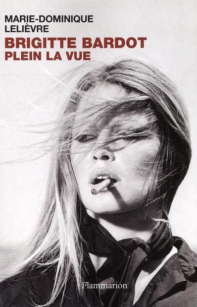 Brigitte Bardot ; Plein La Vue