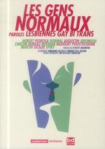 Couverture de Les gens normaux ; paroles lesbiennes, gay, bi, trans