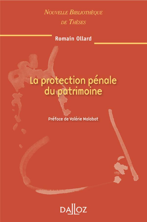 La Protection Penale Du Patrimoine. Volume 98
