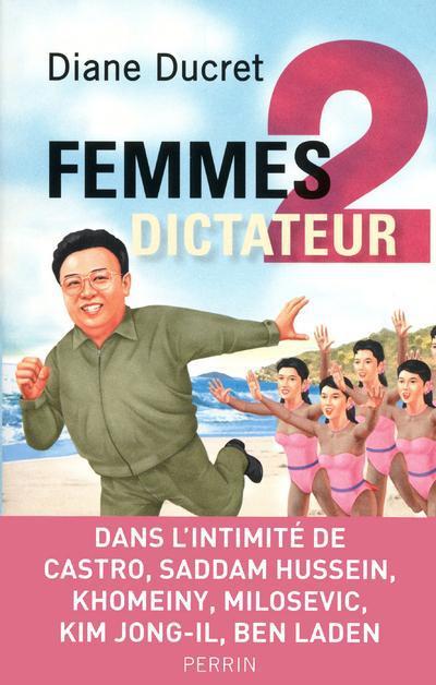 Femmes De Dictateur T.2