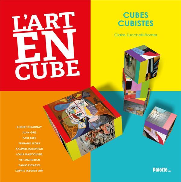 L'art en cube ; cubes cubistes