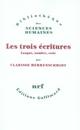 LES TROIS ECRITURES : LANGUE,NOMBRE,CODE