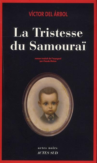 La Tristesse Du Samourai