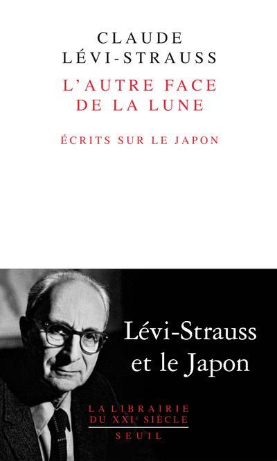 L'AUTRE FACE DE LA LUNE : ECRITS SUR LE JAPON