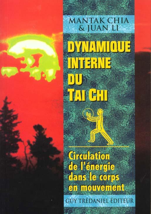 Dynamique Interne Du Tai Chi
