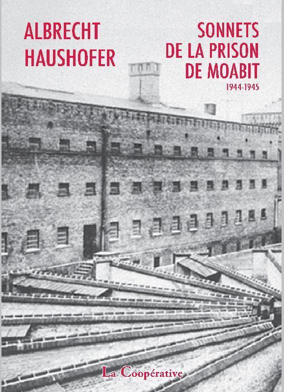 SONNETS DE LA PRISON DE MOABIT 1944-1945