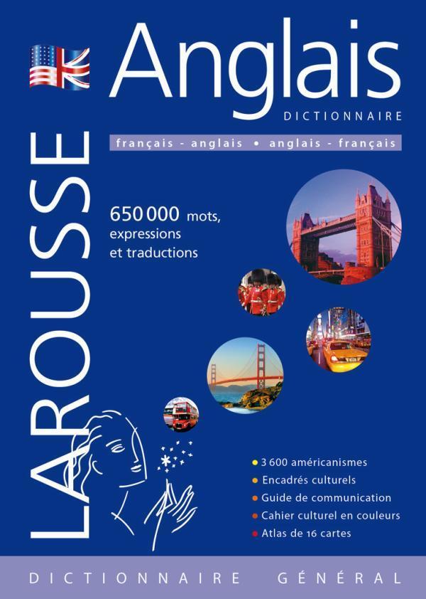 Dictionnaire Larousse General Francais-Anglais / Anglais-Francais (Edition 2010)