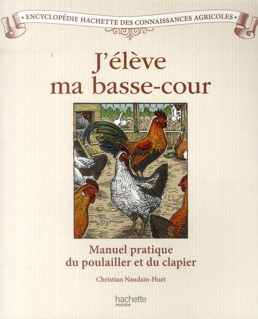 J'Eleve Ma Basse-Cour