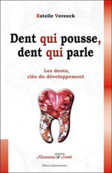 Dent Qui Pousse. Dent Qui Parle