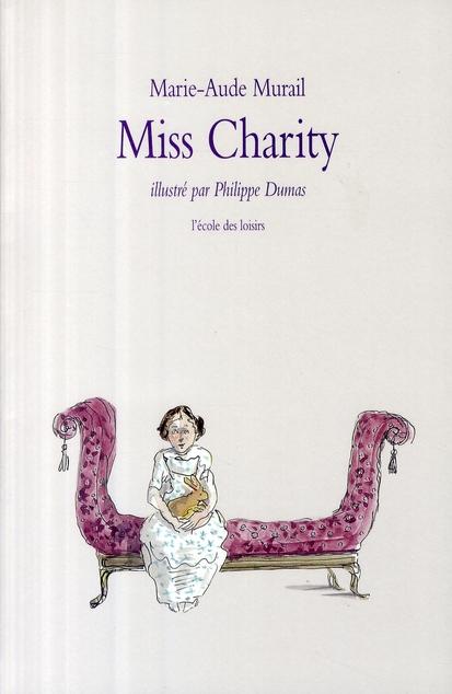 Miss Charity | Murail, Marie-Aude. Auteur