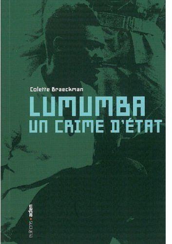 LUMUMBA UN CRIME D'ETAT