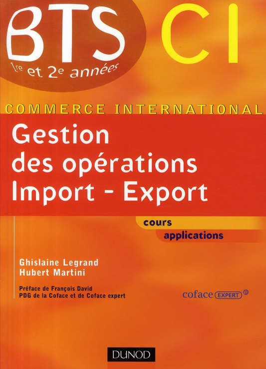 Gestion Des Operations Import Export ; Bts 1ere Et 2eme Annees ; Ci