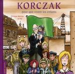 Couverture de Korczak ; pour que vivent les enfants !