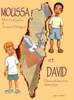 Couverture de Moussa et David, deux enfants d'un même pays