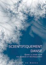 nouvelles de danse T.53 ; scientifiquement danse : quand la danse puise aux sciences et réciproquement - Nouvelles De Danse