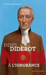"""Couverture de Diderot ; """"non à l'ignorance"""