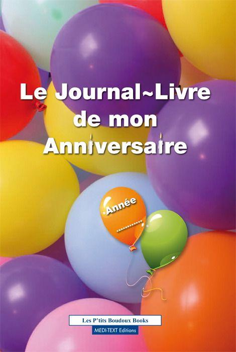 Le Journal-Livre De Mon Anniversaire