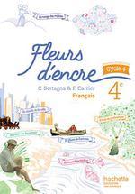 Fleurs D Encre Francais 4eme Livre De L Eleve Edition 2016
