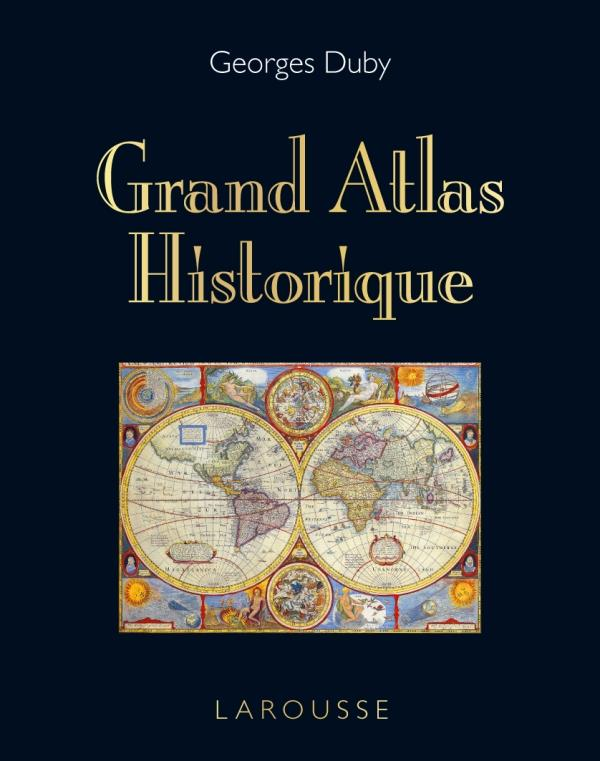 Grand Atlas Historique (Edition 2011)