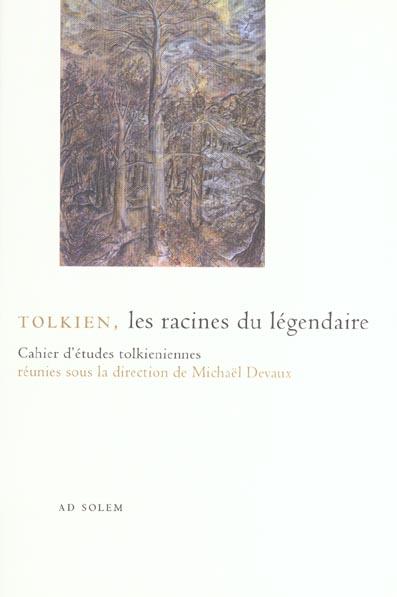 La Feuille De La Compagnie T.2 ; Tolkien, Les Racines Du Legendaire