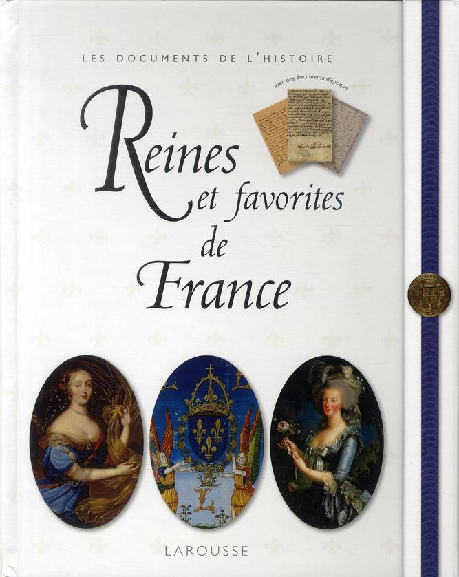 Reines Et Favorites De France (Edition 2010)