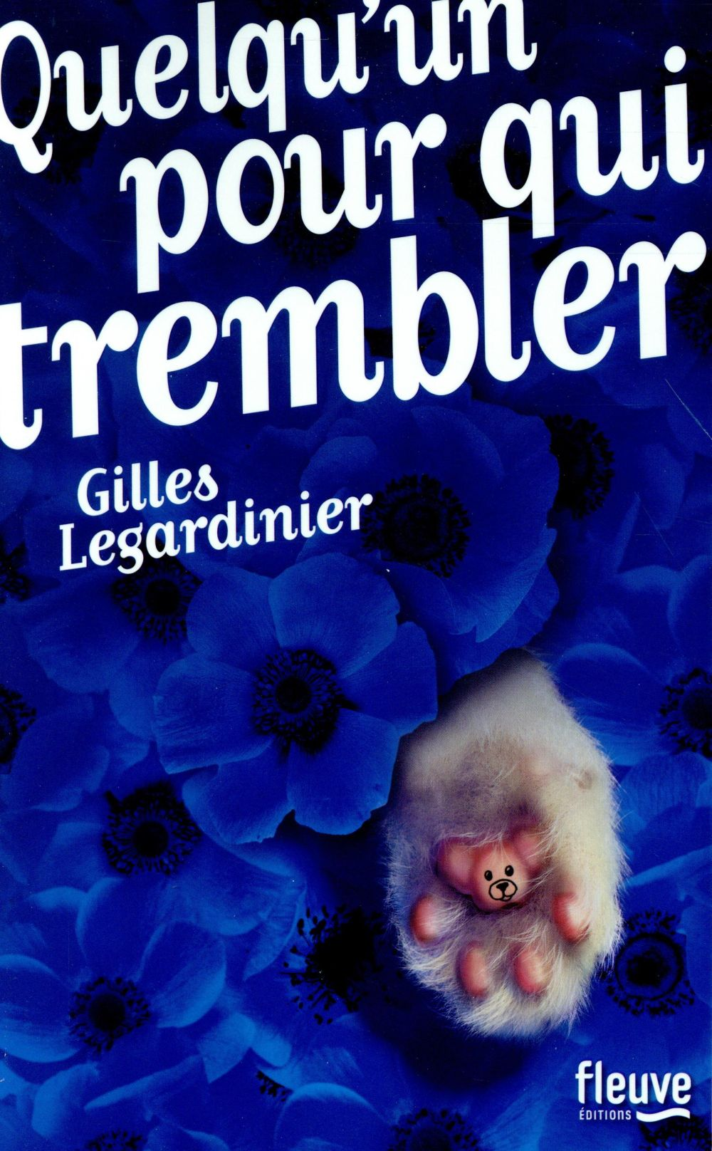 Quelqu'un pour qui trembler / Gilles Legardinier   Legardinier, Gilles (1965-....)
