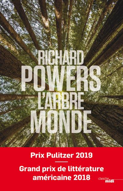 arbre-monde (L') | Powers, Richard. Auteur