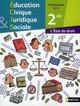 Éducation civique, juridique et sociale ; 2nde (édition 2011)