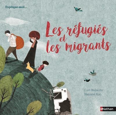Les refugiés et les migrants