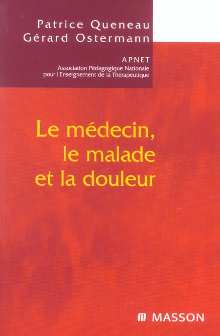 Le Medecin, Le Malade Et La Douleur