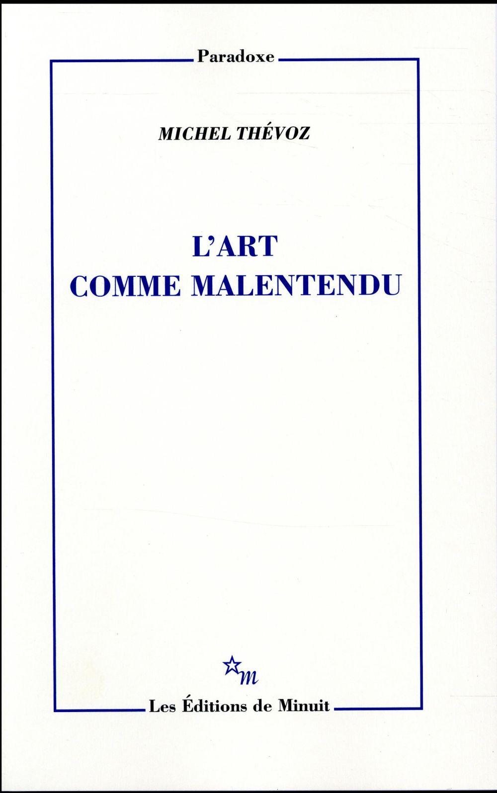 L'ART COMME MALENTENDU