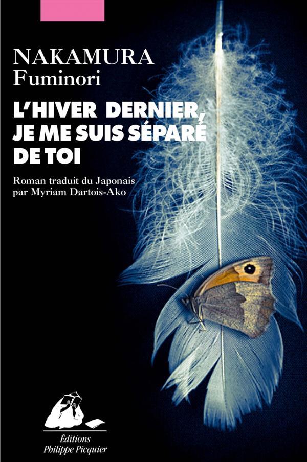 hiver dernier, je me suis séparé de toi (L') | Nakamura, Fuminori. Auteur