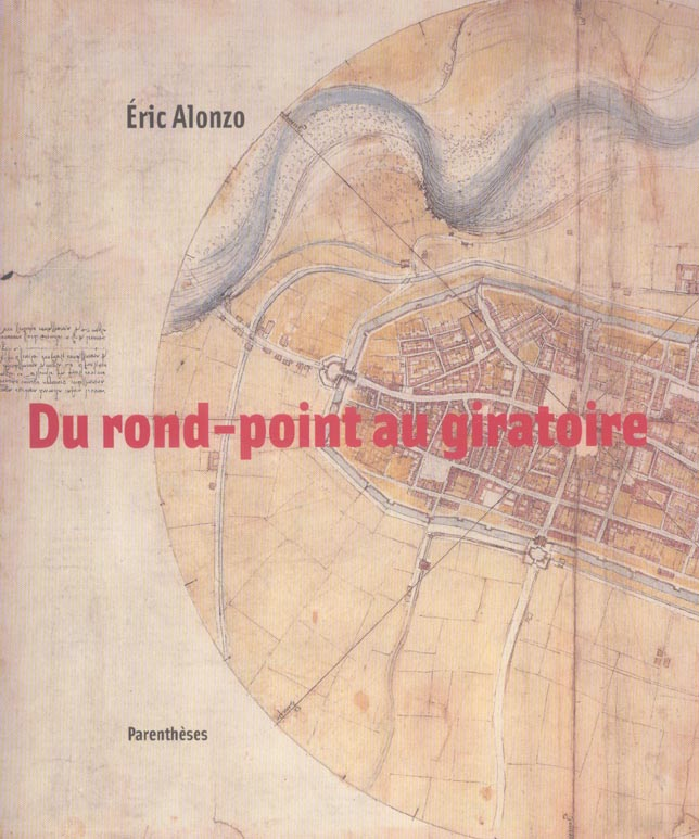 DU ROND-POINT AU GIRATOIRE