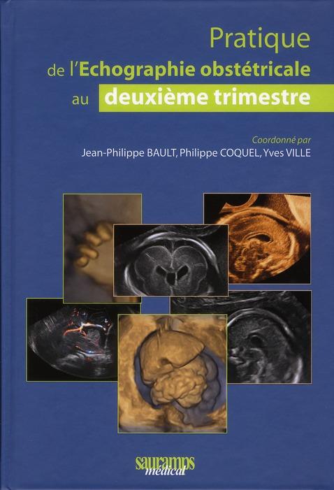 Pratique De L'Echographie Obstetricale Au Deuxieme Timestre (2e Edition)