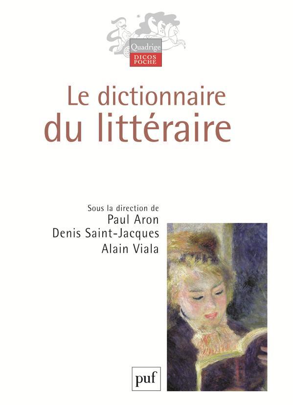 Le Dictionnaire Du Litteraire