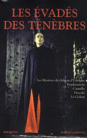 LES EVADES DES TENEBRES
