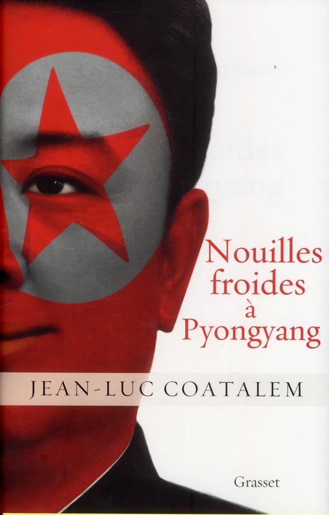 Nouilles Froides A Pyongyang