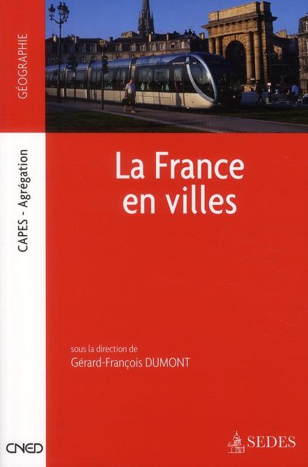 La France En Villes ; Capes, Agregation