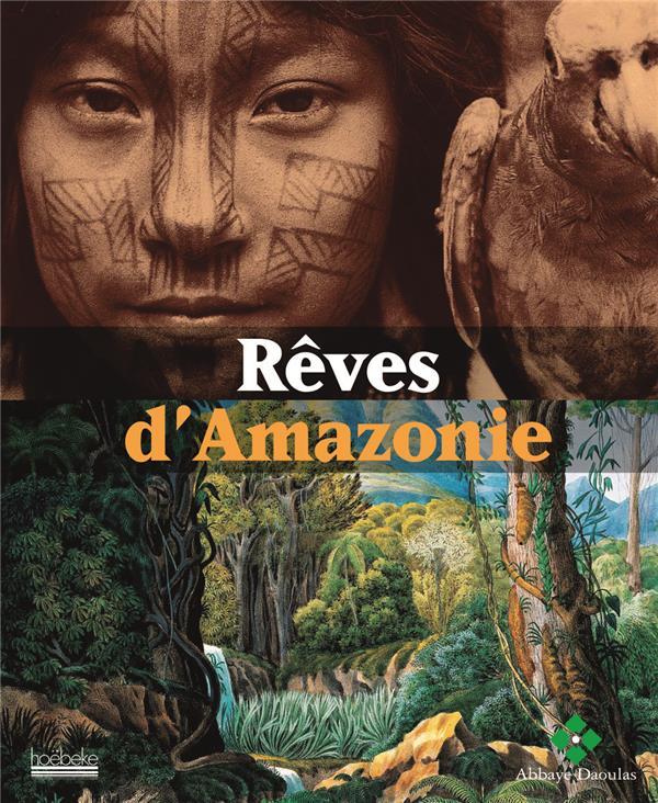 REVES D'AMAZONIE