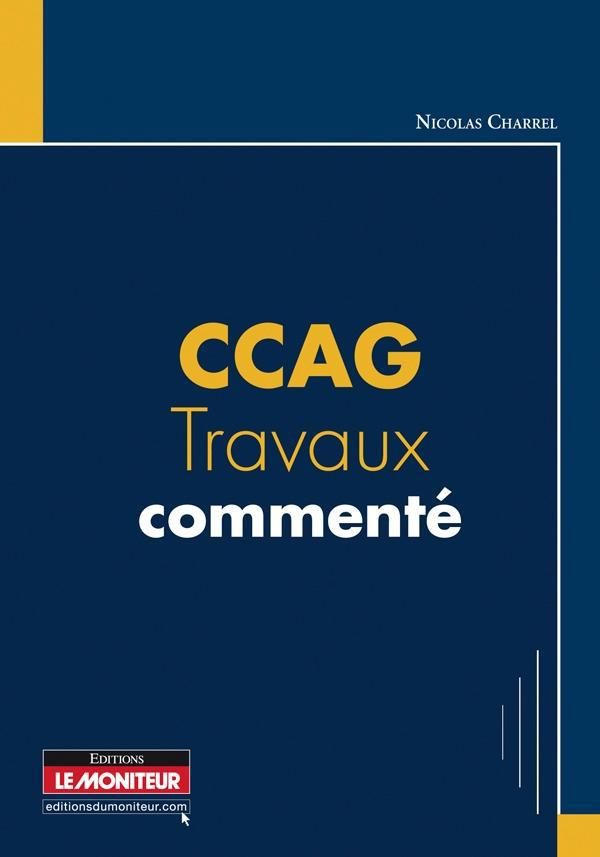 Ccag ; Travaux Commentes
