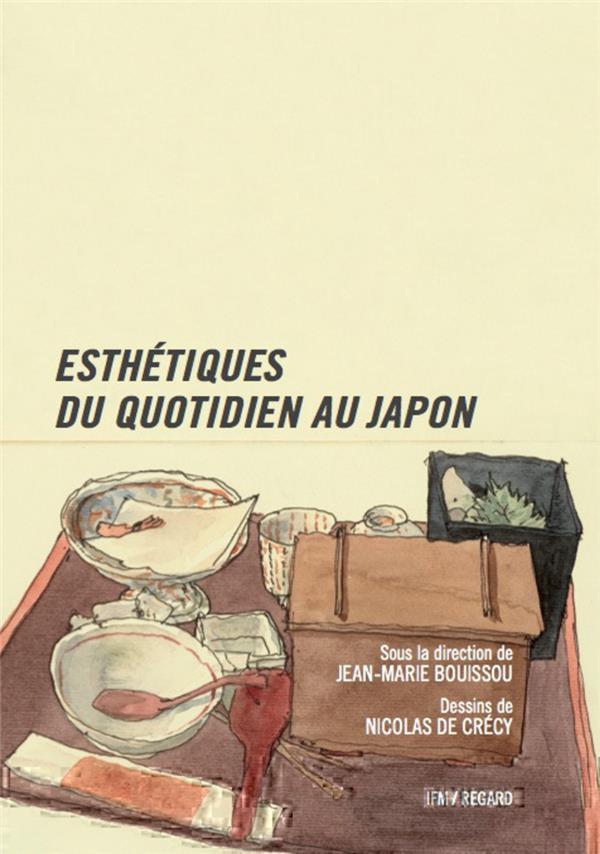 ESTHETIQUES DU QUOTIDIEN AU JAPON