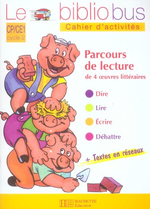 Le Bibliobus N  13 Cp/Ce1 - Les Trois Petits Cochons - Cahier D'Activites - Ed.2006