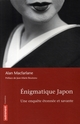 ENIGMATIQUE JAPON, UNE ENQUETE ETONNEE ET SAVANTE