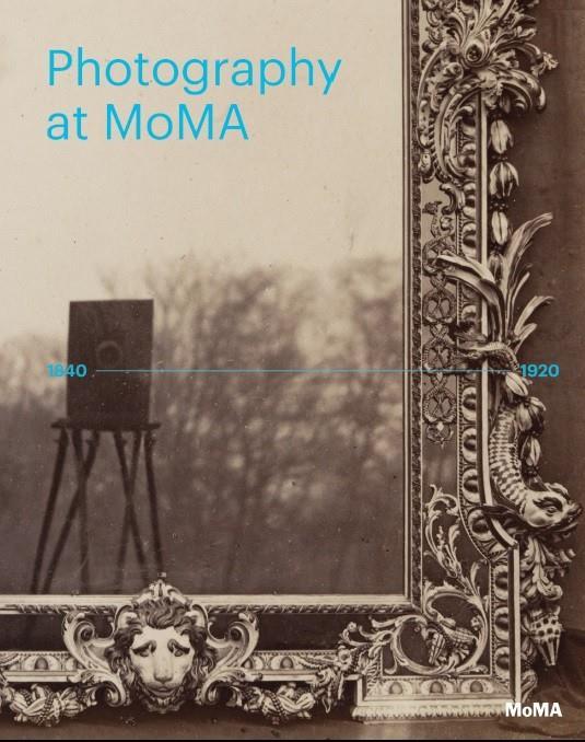Photography At Moma 1840-1920 (Vol 1) /Anglais