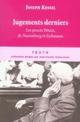 JUGEMENTS DERNIERS : LES PROCES PETAIN, DE NUREMBERG...