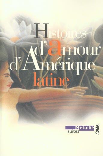 HISTOIRES D'AMOUR D'AMERIQUE LATINE