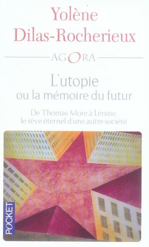 L'UTOPIE OU LA MEMOIRE DU FUTUR : DE THOMAS MORE A LENINE