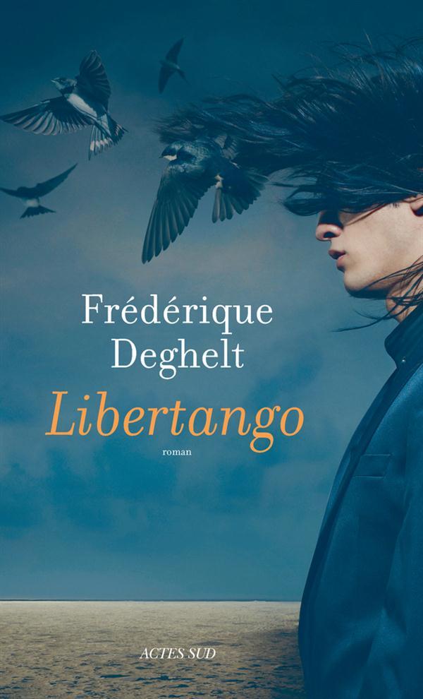 Libertango : roman | Deghelt, Fredérique. Auteur