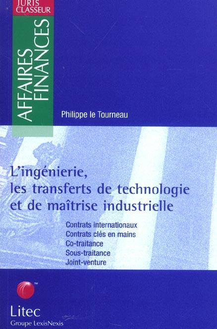 L'Ingenierie, Les Transferts De Technologie Et De Maitrise  Industrielle